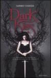 Dark Kiss - Sarwat Chadda