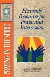 The Spirit-Filled Life Kingdom Dynamics Guides: K14-Praying in the Spirit - Thomas Nelson Publishers