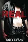 Real (Real, Raw & Ripped, #1) - Katy Evans