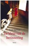 De kleur van de herinnering - Care Santos, Jacqueline Visscher