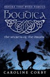 Boudica (Before They Were Famous) - Caroline Corby