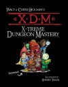 XDM X-Treme Dungeon Mastery - Tracy Hickman, Sandra Tayler, Howard Tayler, Curtis Hickman