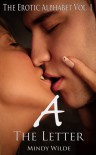 The Letter A (The Erotic Alphabet, #1) - Mindy Wilde