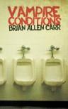 Vampire Conditions - Brian Allen Carr
