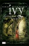 Ivy - Steinerne Wächter - Sarah Beth Durst