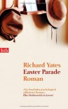 Easter Parade Roman - Richard Yates, Anette Grube
