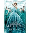 THE SELECTION BY Cass, Kiera(Author)04-2012( Hardcover ) - Kiera Cass