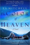 The Color of Heaven - Julianne MacLean, E.V. Mitchell