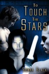 To Touch the Stars - Sienna Black