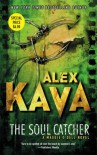 The Soul Catcher (Maggie O'Dell Novels) - Alex Kava