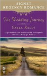 The Wedding Journey: Signet Regency Romance (Intermix) - Carla Kelly