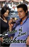 A Taste of Love: Richard - Marie Rochelle