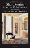 Selected Stories from the 19th Century (Wordsworth Classics) - David Stuart Davies