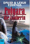 Polgara die Zauberin - David Eddings, Leigh Eddings