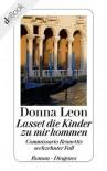 Lasset die Kinder zu mir kommen: Commissario Brunettis sechzehnter Fall (German Edition) - Donna Leon
