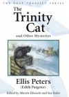 The Trinity Cat: And Other Mysteries - Ellis Peters, Martin Edwards, Sue Feder