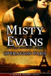 Operation Paris (Super Agent Series Book 2) - Misty Evans