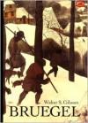 Bruegel - Walter S. Gibson