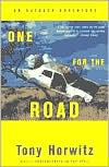 One for the Road: An Outback Adventure - Tony Horwitz