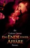 Das Ende einer Affäre - Graham Greene