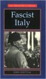 Fascist Italy - John Whittam