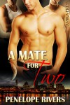 A Mate for Two - Penelope Rivers