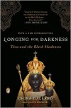 Longing for Darkness: Tara and the Black Madonna - China Galland