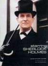 Starring Sherlock Holmes: A Century of the Master Detective on Screen - David Stuart Davies