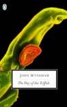 The Day of the Triffids (Penguin Twentieth Century Classics) - John Wyndham
