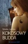 Kokosowy Budda - Monika Lipińska