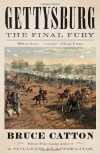 Gettysburg: The Final Fury (Vintage Civil War Library) - Bruce Catton