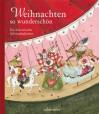 Weihnachten so wunderschön: Ein literarischer Adventskalender -