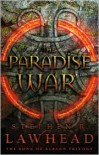 The Paradise War: Book One in the Song of Albion Trilogy - Stephen R. Lawhead
