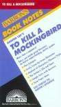 To Kill a Mockingbird (Barron's Book Notes) - Barron's Book Notes, Joyce Milton, Harper Lee Lee