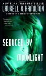Seduced by Moonlight (Meredith Gentry, #3) - Laurell K. Hamilton