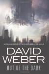 Out of the Dark - David Weber