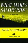 What Makes Sammy Run? - Budd Schulberg