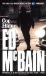 Cop Hater (87th Precinct Mysteries) - Ed McBain
