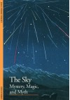 The Sky: Mystery, Magic, and Myth (Discoveries) - Jean-Pierre Verdet