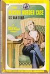 The Benson Murder Case (A Philo Vance Mystery) - S.S.Van Dine