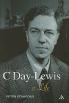 C Day-Lewis: A Life - Peter Stanford