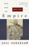 The Age of Empire, 1875-1914 - Eric J. Hobsbawm