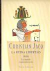 La reina libertad 3. La espada resplandeciente - Christian Jacq