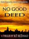 No Good Deed - M.P. McDonald