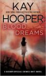 Blood Dreams (Blood trilogy #1 - BCU #10) - Kay Hooper