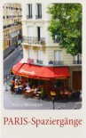 Paris Spazierg�nge - Hella Broerken
