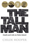 The Tall Man - Chloe Hooper