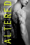 Altered (Altered, #1) - Jennifer Rush