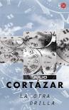 La otra orilla - Julio Cortázar