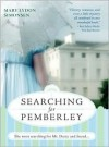 Searching for Pemberley - Mary Lydon Simonsen